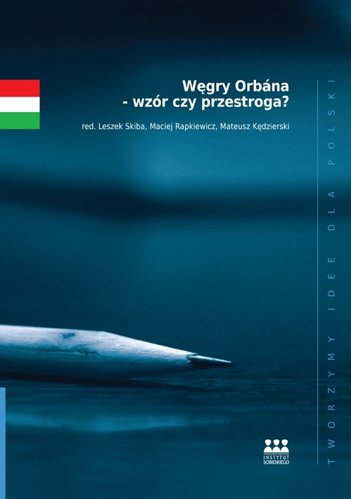 Skiba, Rapkiewicz, Kędzierski (red.) - Węgry Orbana - Okładka